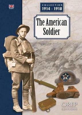 The American Soldier - Collection 1914-1918 (Paperback)