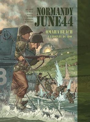 Normandy June 44: Omaha Beach - La Pointe Du Hoc - Normandy June 44 (Paperback)