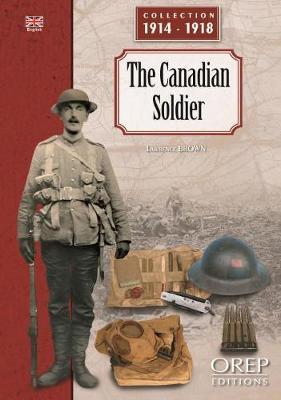 Cover The Canadian Soldier - Collection 1914-1918