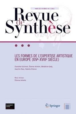 Les Formes de L'expertise Artistique en Europe (Xive-Xviiie Siecle) - Revue de Synthese 132 (Paperback)