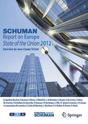 Schuman Report on Europe: State of the Union 2012 (Paperback)