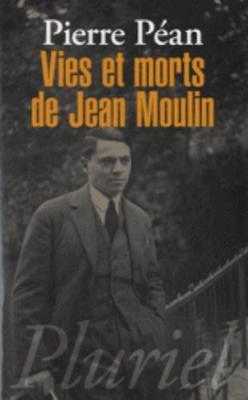 Vies et morts de Jean Moulin: elements d'une biographie (Paperback)