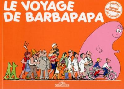 Le voyage de Barbapapa (Paperback)