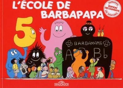 L'ecole de Barbapapa (Paperback)