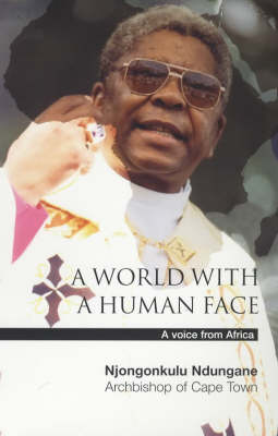 A World with a Human Face: A Voice from Africa (Hardback)