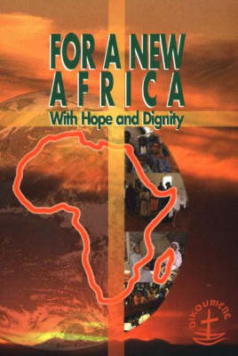 For a New Africa: With Hope and Dignity (Paperback)