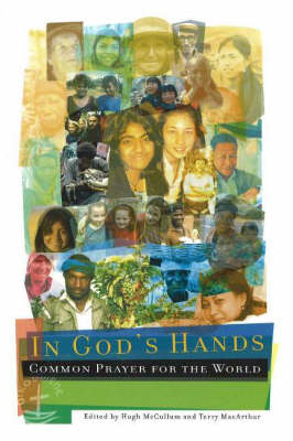 In God's Hands: Common Prayer for the World (Paperback)