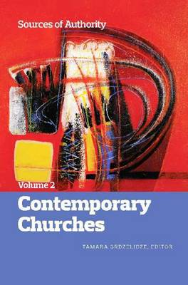 Sources of Authority: Volume 2: Contemporary Churches (Paperback)