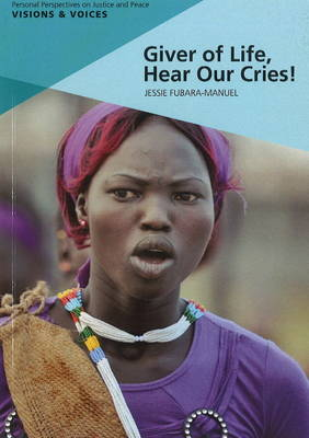 Giver of Life, Hear Our Cries! (Paperback)