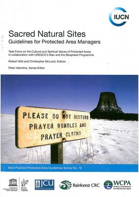 Sacred Natural Sites: Guidelines for Protected Area Managers (Paperback)