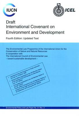 Draft International Covenant on Environment and Development (Paperback)
