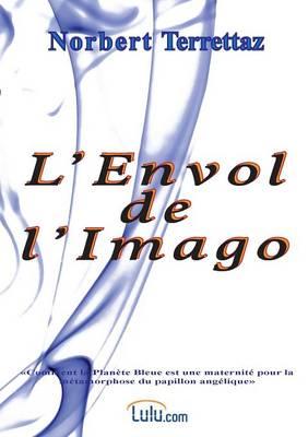 L'Envol de L'Imago (Paperback)