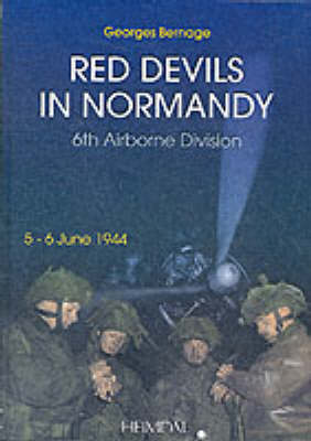 Red Devils in Normandy: The 6th Airborne Division, 5 - 6 June 1944 (Hardback)