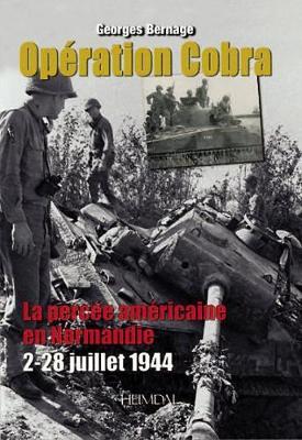 Operation Cobra: La Percee Americaine En Normandie (2-22 Juillet 1944) (Hardback)