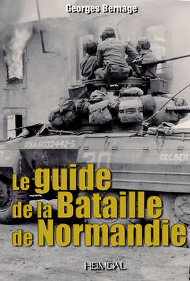 Guide to the Battle of Normandy (Paperback)