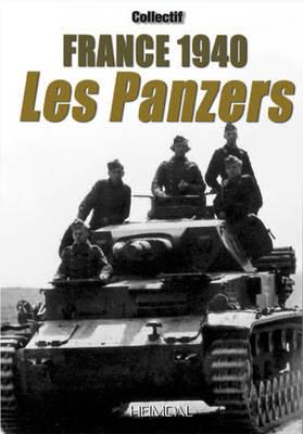 France 1940: Les Panzers (Hardback)