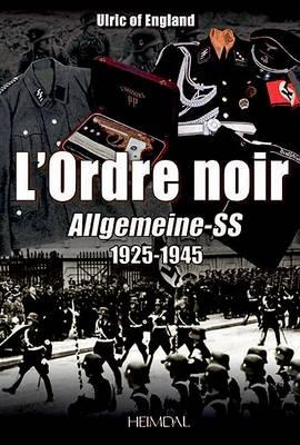 L'Ordre Noir: Autopsie d'Un reGime Totalitaire (Hardback)