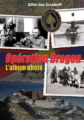 OpeRation Dragon: L'Album Photo (Paperback)