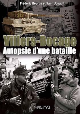 Villers-Bocage: Au c Ur De La Bataille (Hardback)
