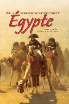 Bonaparte Et La Campagne D'Egypte: 1798 (Hardback)