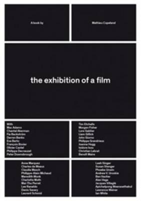 The Exhibition of A Film (Paperback)
