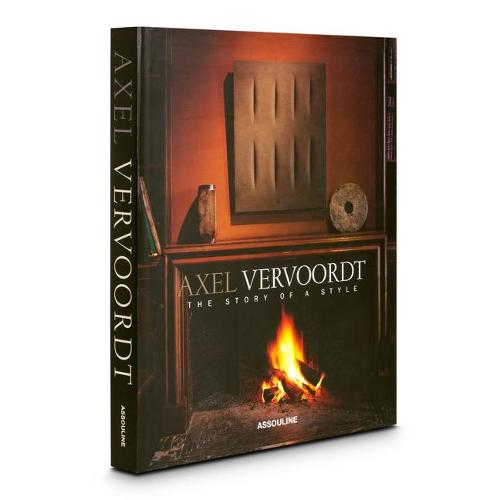 Axel Vervoordt: The Story of a Style - Classics (Hardback)