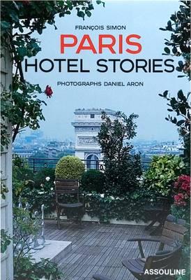 Paris Hotel Stories (Hardback)