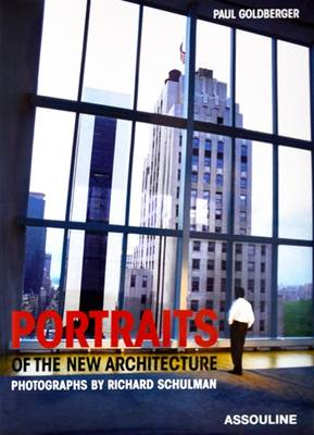 Portraits of the New Architecture (Hardback)