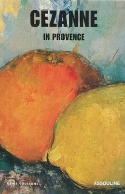 Cezanne In Provence - Memoire (Hardback)