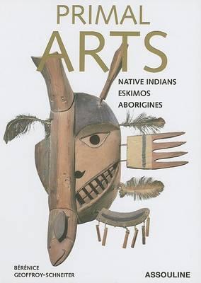 Primal Arts 2: Native Indians, Eskimos, Aborigines (Paperback)