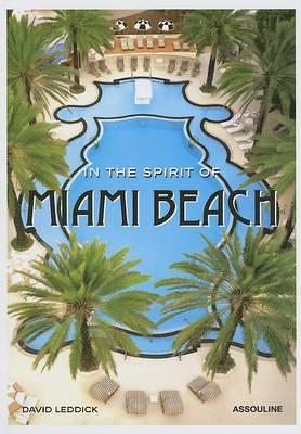 In the Spirit of Miami Beach (Hardback)