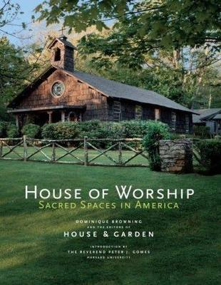 House of Worship: Sacred Spaces in America - Classics (Hardback)