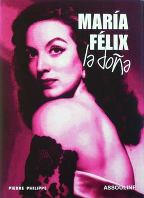 Maria Felix - Memoire (Hardback)