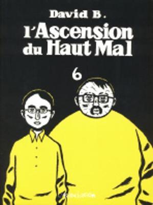 L'Ascension Du Haut Mal: L'Ascension Du Haut Mal 6 (Paperback)