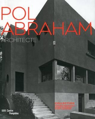 Pol Abraham: Architecte (Paperback)
