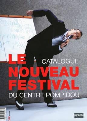 Le Nouveau Festival Du Centre Pompidou: Catalogue (Paperback)