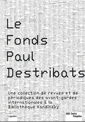 Le Fonds Paul Destribats (Paperback)