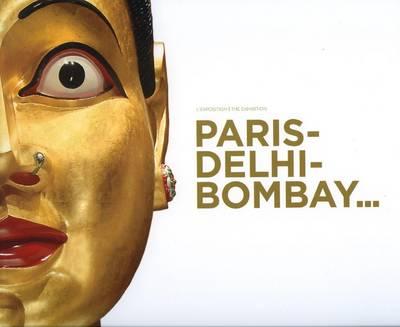 Paris - Dehli - Bombay Album (Paperback)