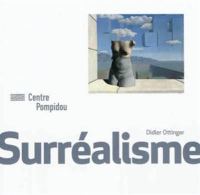 Le Surrealisme - Collections Mouvements (Paperback)