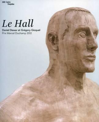 Dewar Et Gicquel - Prix Marcel Duchamp 2012 (Paperback)