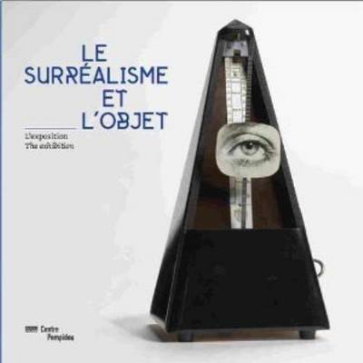 Le Surrealisme Et L'object - Album (Paperback)