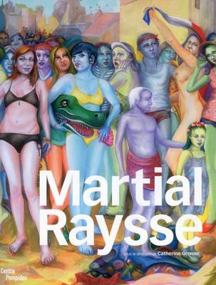 Martial Raysse (Paperback)