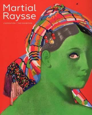 Martial Raysse - Exhibition Album (Paperback)