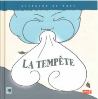 Histoires De Mots: LA Tempete (Paperback)