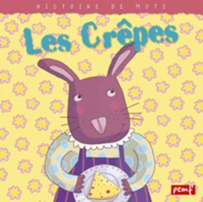 Histoires De Mots: Les Crepes (Paperback)