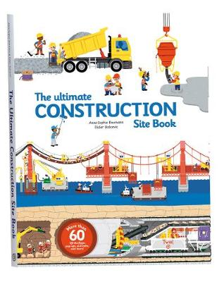 Ultimate Construction Site Book: From Around the World (Hardback)