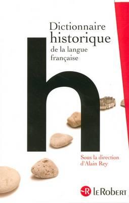 Dictionnaire Historique de la Langue Francaise - Grands Dictionnaires (Paperback)