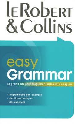 Le Robert & Collins - Easy Grammar: La Grammaire Pour Progresser Facilement en Anglais (Paperback)
