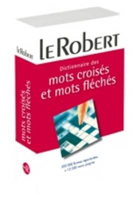 Dictionnaire De Mots Croises, Mots Fleches Et Jeux De Lettres: Paperback Edition (Paperback)