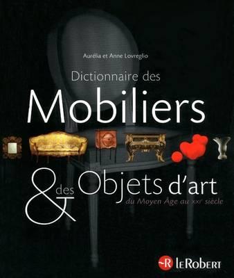 Dictionnaire Des Mobiliers Et Objets D'art - Paperback (Paperback)